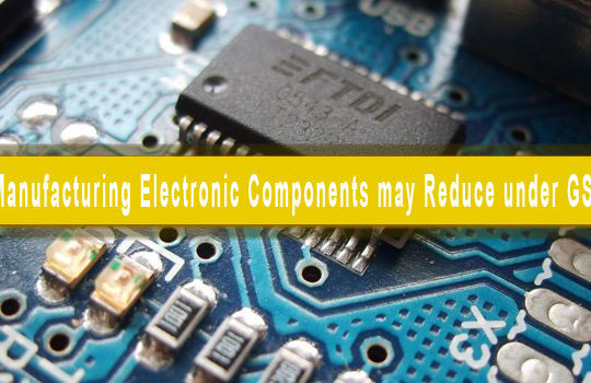 GST Impact on Electronics Components