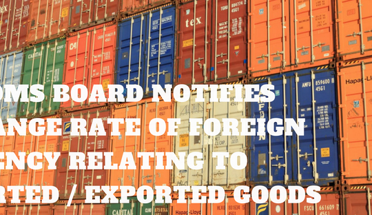 Customs Board Notifies Exchange Rate of Foreign Currency Relating to Imported Exported Goods