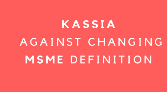 KASSIA against changing MSME Definition